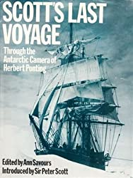 Scott's Last Voyage: Through the Antarctic Camera of Herbert Ponting