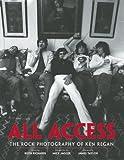 img - for Jim Jerome,Ken Regan, Keith Richards,Mick Jagger,James Taylor'sAll Access: The Rock 'N' Roll Photography of Ken Regan [Hardcover]2011 book / textbook / text book
