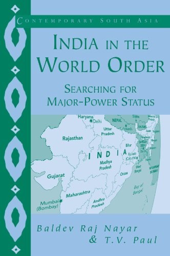 India in the World Order: Searching for Major-Power Status (Contemporary South - Status Express Order