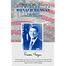 The State of the Union: A Tribute to Ronald Reagan