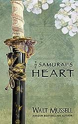 The Samurai's Heart (The Heart Of The Samurai Book 1)