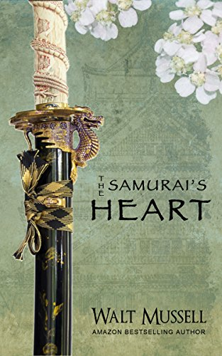 The Samurai's Heart (The Heart Of The Samurai Book 1) cover