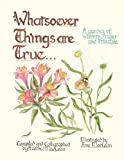 Whatsoever Things Are True, Heather MacLean, 1770973125