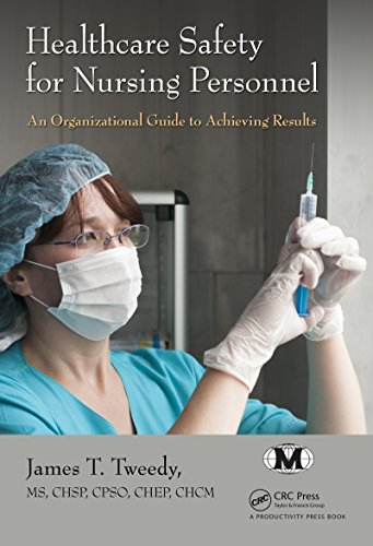 Download Healthcare Safety for Nursing Personnel: An Organizational Guide to Achieving Results Pdf