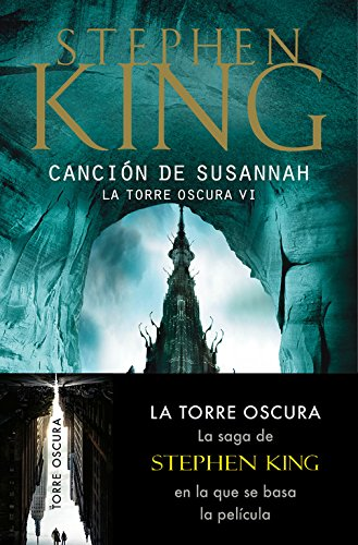 Canción de Susannah (La Torre Oscura VI) (BEST SELLER) Tapa blanda – 5 abr 2013 Stephen King DEBOLSILLO 8497593812 Fiction / General