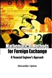 img - for Mathematical Methods For Foreign Exchange: A Financial Engineer's Approach by Alexander Lipton (2001-10-15) book / textbook / text book