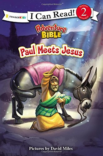 Paul Meets Jesus (I Can Read! / Adventure Bible)