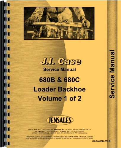 Case Tractor Loader Backhoe Service Manual (CA-S-680B,CTLB)