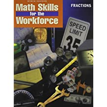 Steck-Vaughn Math Skills for the Workforce: Student Workbook Fractions-Math Skills