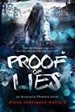 Proof of Lies (Anastasia Phoenix Book 1)