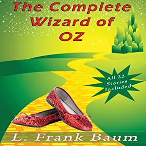 The Complete Wizard of Oz Collection Hörbuch
