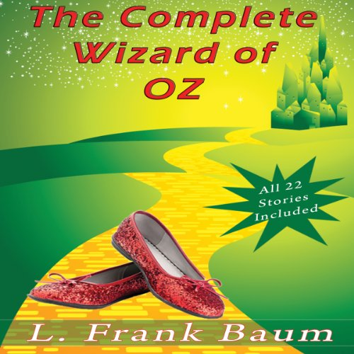 The Complete Wizard of Oz Collection: All 22 Stories Audiobook [Free Download by Trial] thumbnail