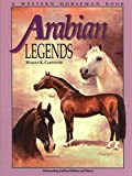 Arabian Legends, Marian K. Carpenter, 0911647481