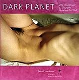 Dark Planet. Variationen zu Courbets Ursprung der Welt