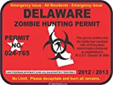 Delaware zombie hunting permit decal bumper sticker