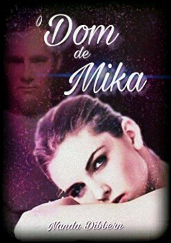 O Dom de Mika