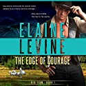 The Edge of Courage: Red Team, Book 1 Audiobook by Elaine Levine Narrated by Eric G. Dove
