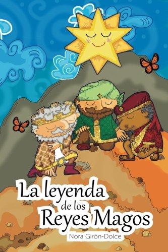 La Leyenda de Los Reyes Magos (Spanish Edition) (Tres Tres Belle Case)