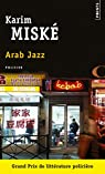 Arab jazz par Miské