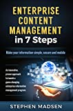 Enterprise Content Management in 7 Steps: Make your information simple, secure and mobile