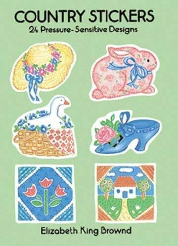 Country Stickers: 24 Pressure-Sensitive Designs (Dover Stickers) by Elizabeth King Brownd - Mall Dover Shopping