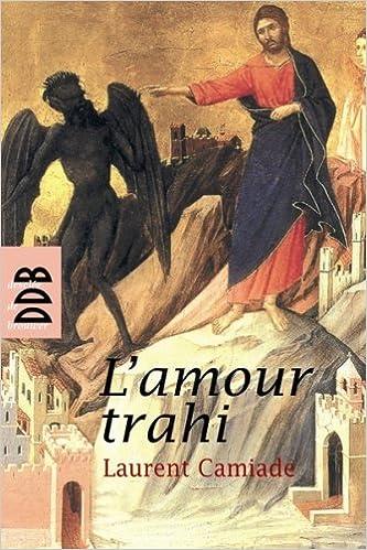 Livres gratuits L'Amour trahi : Osons parler du péché pdf, epub ebook