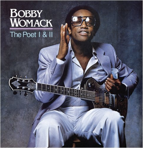 Bobby Womack - The Essential Bobby Womack The Last Great Soul Man - Zortam Music