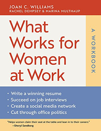 Book cover from What Works for Women at Work: A Workbookby Joan C. Williams