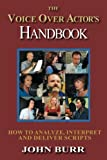 The Voice Over Actor's Handbook: How to