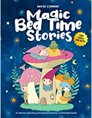 Magic Bed Time Stories!: A Collection of Exciting and Inspirational Stories to Fall Asleep Quickly | For Girls and Boys