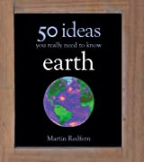 Earth: 50 Ideas You Really Need to Know (50 Ideas You Really Need to Know series)