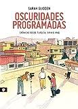 Oscuridades programadas (Spanish Edition)