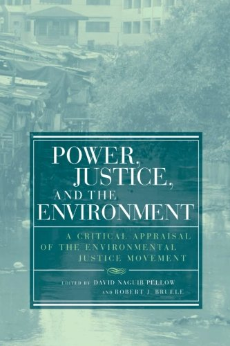 Power, Justice, and the Environment (Urban and Industrial...
