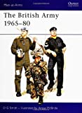 The British Army 1965-80, D. G. Smith, 0850452732