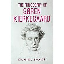 The Philosophy of Søren Kierkegaard