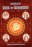 Hindu Gods and Goddesses, Swami Harshananda, 8171201105