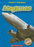 Airplanes, Mary Lindeen, 0531175561