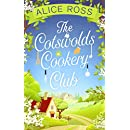 The Cotswolds Cookery Club: a deliciously uplifting feel-good read
