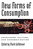 img - for New Forms of Consumption book / textbook / text book