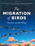 The Migration of Birds, Janice M. Hughes, 1554074320