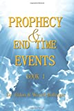 Prophecy and End Time Events - Book 1, Eldon & Wanell Bollinger, 1492943274