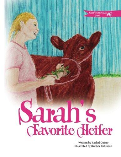 Sarah's Favorite Heifer (Sarah the Showman) (Volume 6)