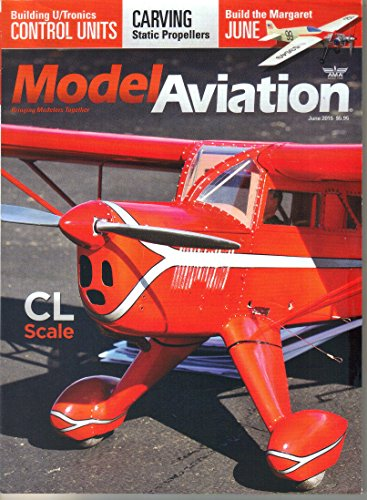 - Model Aviation Magazine, June 2015 (Vol 41, No 6)