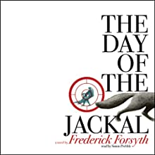 The Day of the Jackal  Audiobook by Frederick Forsyth Narrated by Simon Prebble