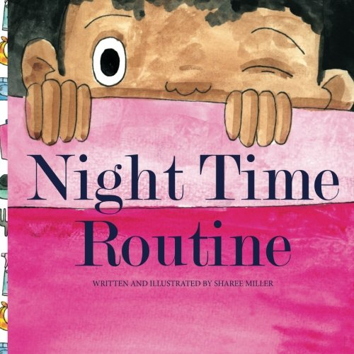 Night time Routine (Sharee Miller)
