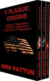V Plague: Origins: Unleashed, Crucifixion and Rolling Thunder