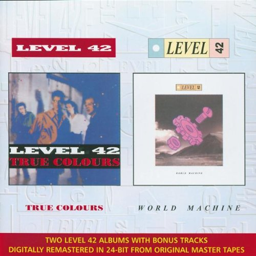 True Colors / World (Level 42 World Machine)