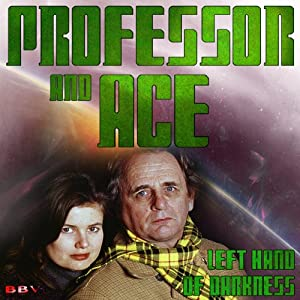 Professor & Ace: Left Hand of Darkness Performance