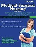 Medical-Surgical Nursing Study Guide, Trivium Test Prep, 1940978491