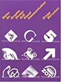 Notes on Graphic Design and Visual Communication by Gregg Berryman (Jan 1 1991)